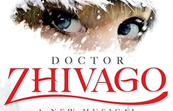 THE DOCTOR IS IN: DOCTOR ZHIVAGO COMES TO BROADWAY